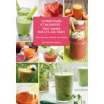Tout savoir sur les jus frais avec le livre d'Ann-Charlotte Taudière